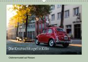 Die Knutschkugel in Köln (Wandkalender 2018 DIN A3 quer)