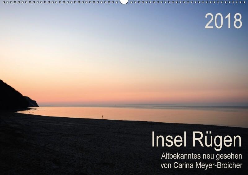 Insel Rügen - Albekanntes neu gesehen (Wandkale...