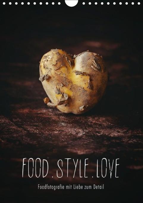 FOOD.STYLE.LOVE - Foodfotografie mit Liebe zum ...