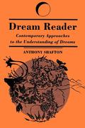 Dream Reader: Contemporary Approaches to the Understanding of Dreams