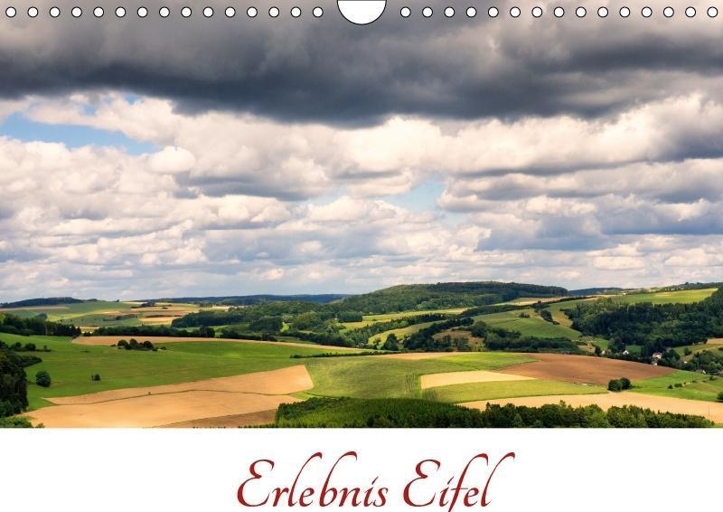 Erlebnis Eifel (Wandkalender 2018 DIN A4 quer)
