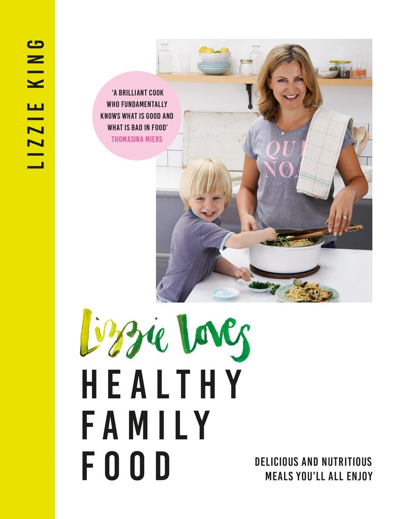 Lizzie Loves Healthy Family Food als eBook Down...