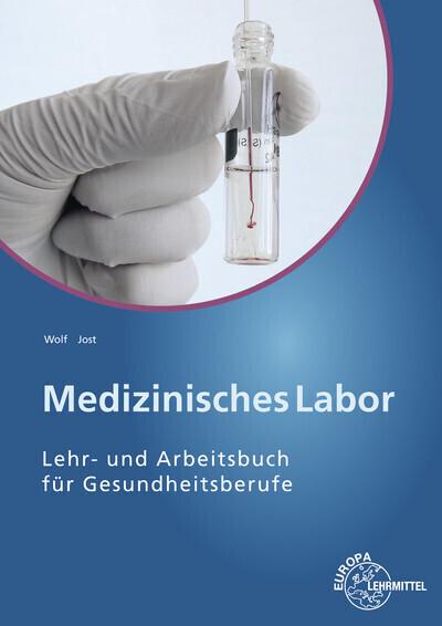 Medizinisches Labor als Buch von Barbara Jost, ...