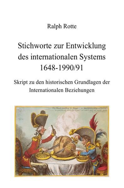 Stichworte zur Entwicklung des internationalen Systems 1648-1990/91 als Buch (kartoniert)