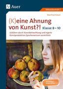 (K)eine Ahnung von Kunst 8-10