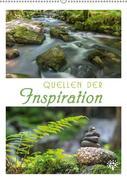 Quellen der Inspiration (Wandkalender 2018 DIN A2 hoch)