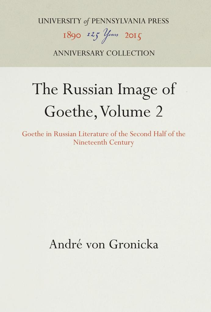 The Russian Image of Goethe, Volume 2 als Buch ...