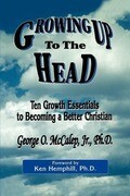 Growing Up to the Head