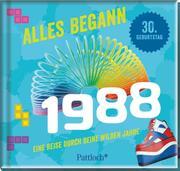 Alles begann 1988