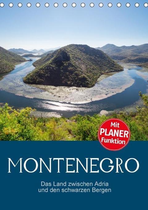 Montenegro - das Land zwischen Adria und den sc...