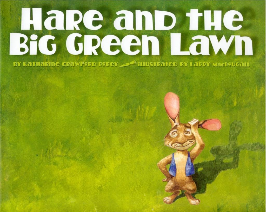 Hare and the Big Green Lawn als eBook Download ...