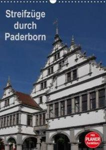 Streifzüge durch Paderborn (Wandkalender 2018 D...