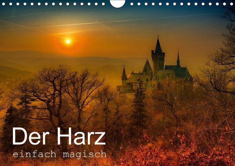 Der Harz einfach magisch (Wandkalender 2018 DIN...