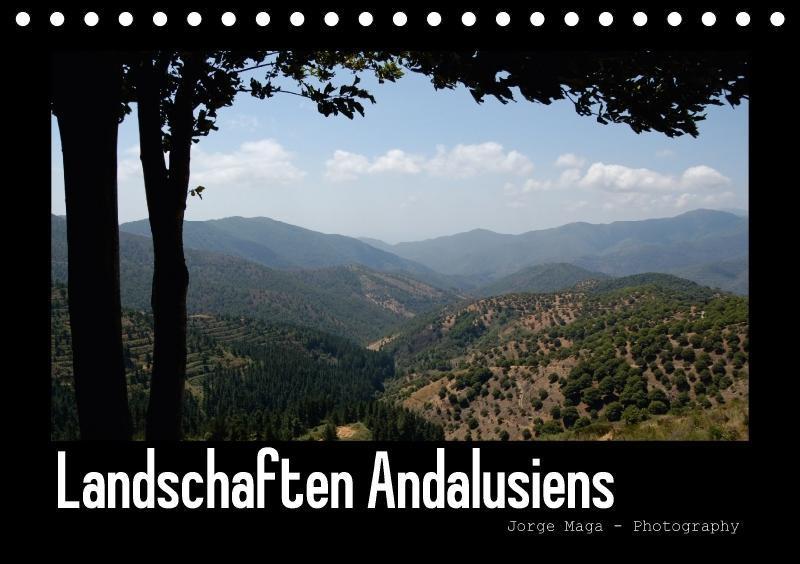 Landschaften Andalusiens (Tischkalender 2018 DI...
