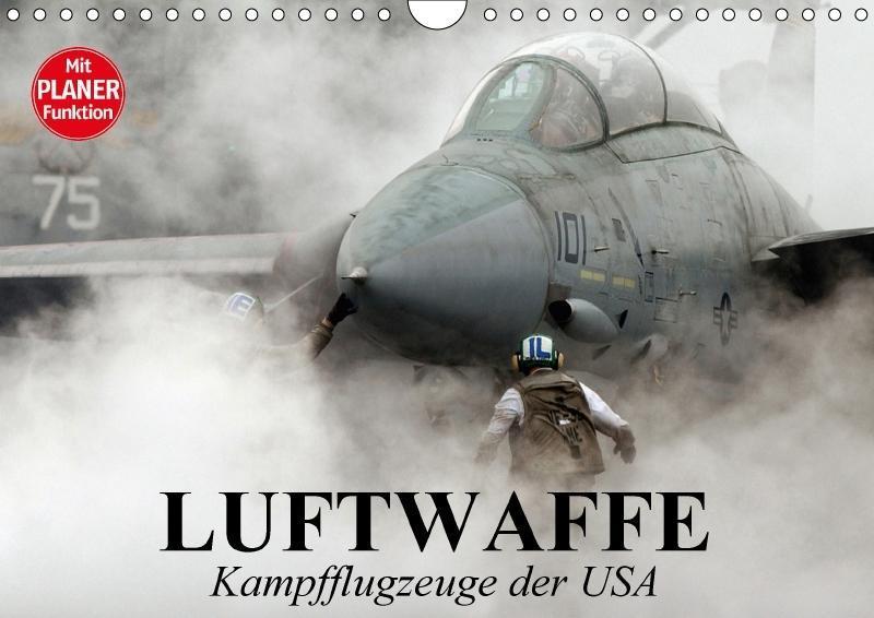 Luftwaffe. Kampfflugzeuge der USA (Wandkalender...
