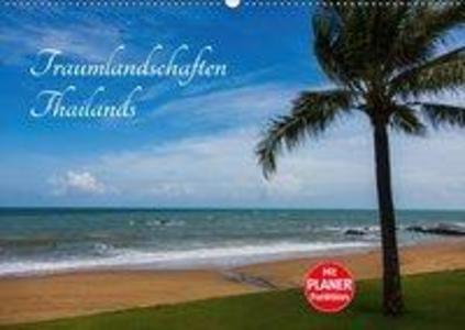 Traumlandschaften Thailands (Wandkalender 2018 ...