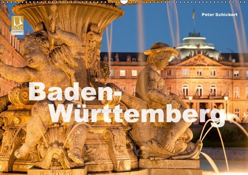 Baden-Württemberg (Wandkalender 2018 DIN A2 quer)