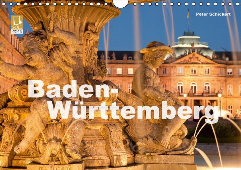 Baden-Württemberg (Wandkalender 2018 DIN A4 quer)