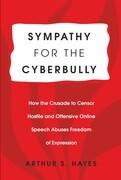 Sympathy for the Cyberbully