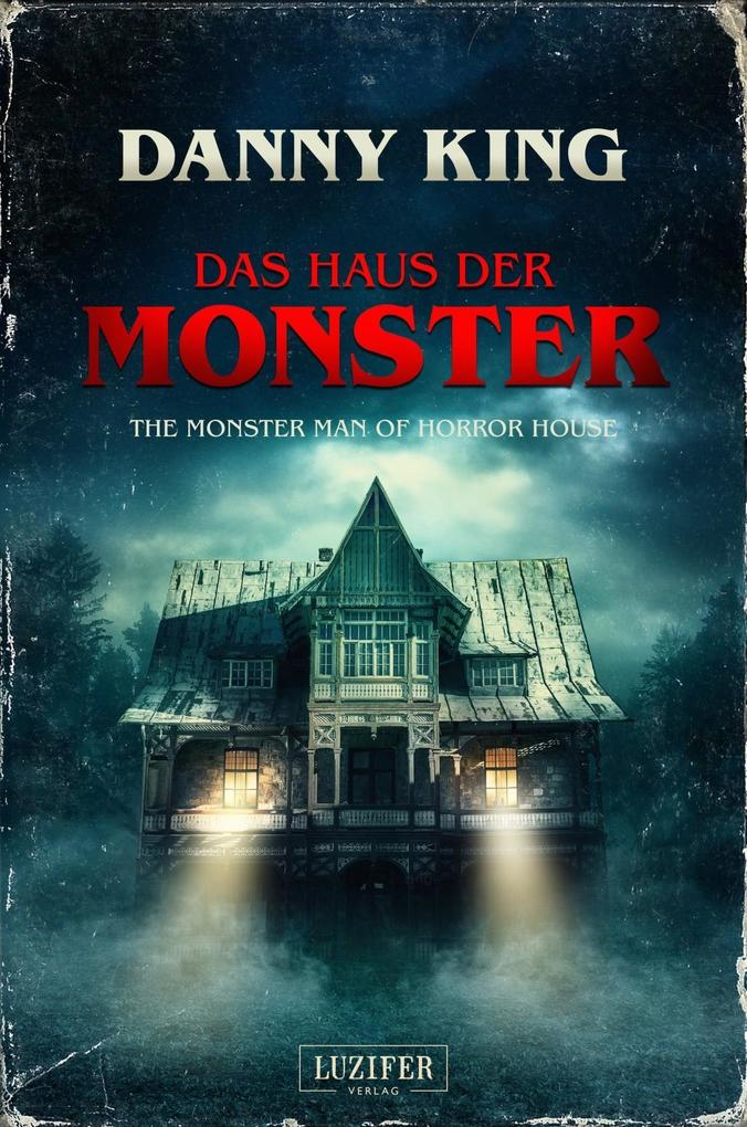 Das Haus der Monster als Buch von Danny King