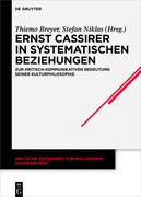 Ernst Cassirer in systematischen Beziehungen