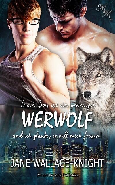 Mein Boss ist ein grantiger Werwolf (Band 1) als eBook