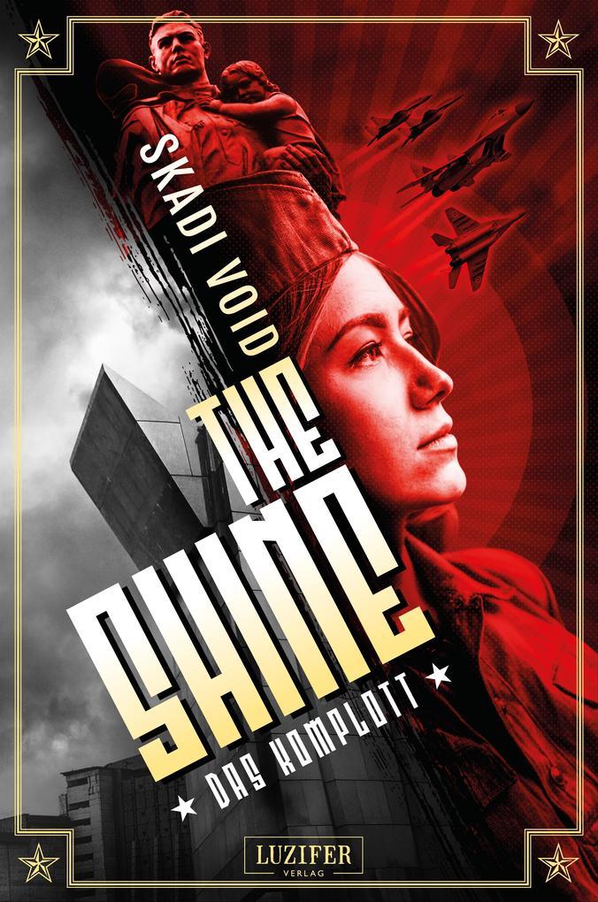 DAS KOMPLOTT (The Shine) als eBook