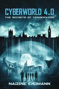 CyberWorld 4.0: The Secrets Of Yonderwood