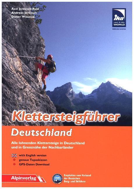 Klettersteigführer Deutschland als Buch von Axe...