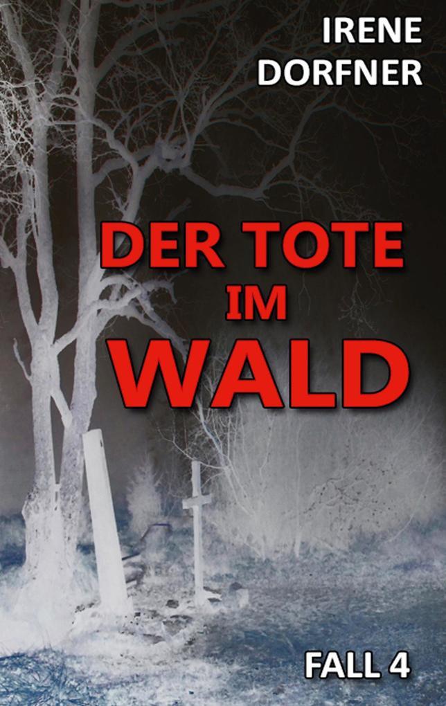 Der Tote im Wald als Buch