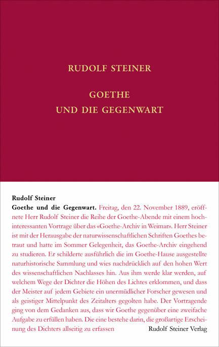 Goethe und die Gegenwart als Buch von Rudolf St...