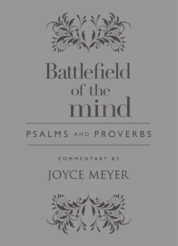 Battlefield of the Mind Psalms and Proverbs als...