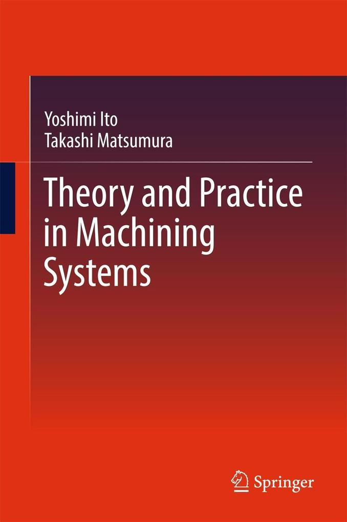 Theory and Practice in Machining Systems als eB...