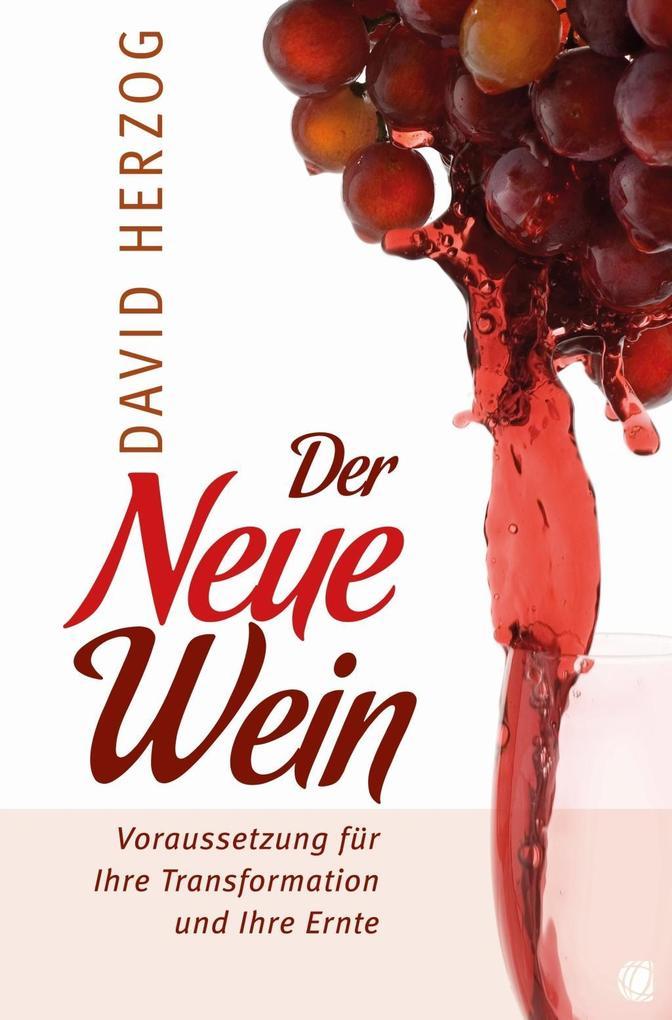 Der Neue Wein als eBook Download von David Herzog