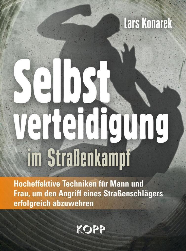 Selbstverteidigung im Straßenkampf als eBook
