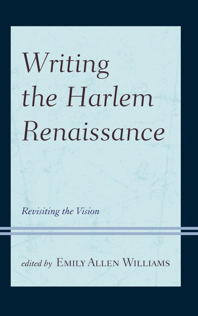 Writing the Harlem Renaissance als eBook Downlo...