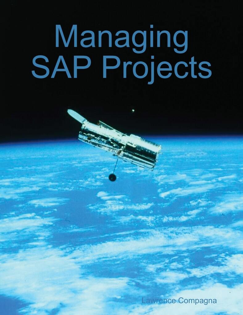 Managing SAP Projects als eBook Download von La...