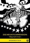 Die neunte Dimension - Weg nach innen