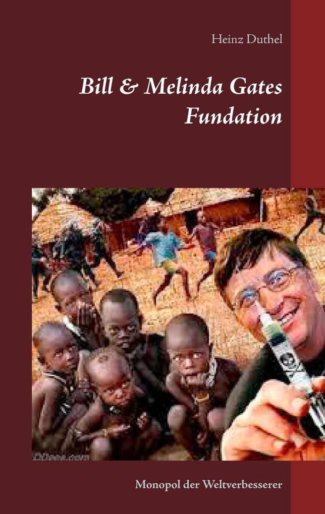 Bill & Melinda Gates Fundation als Buch