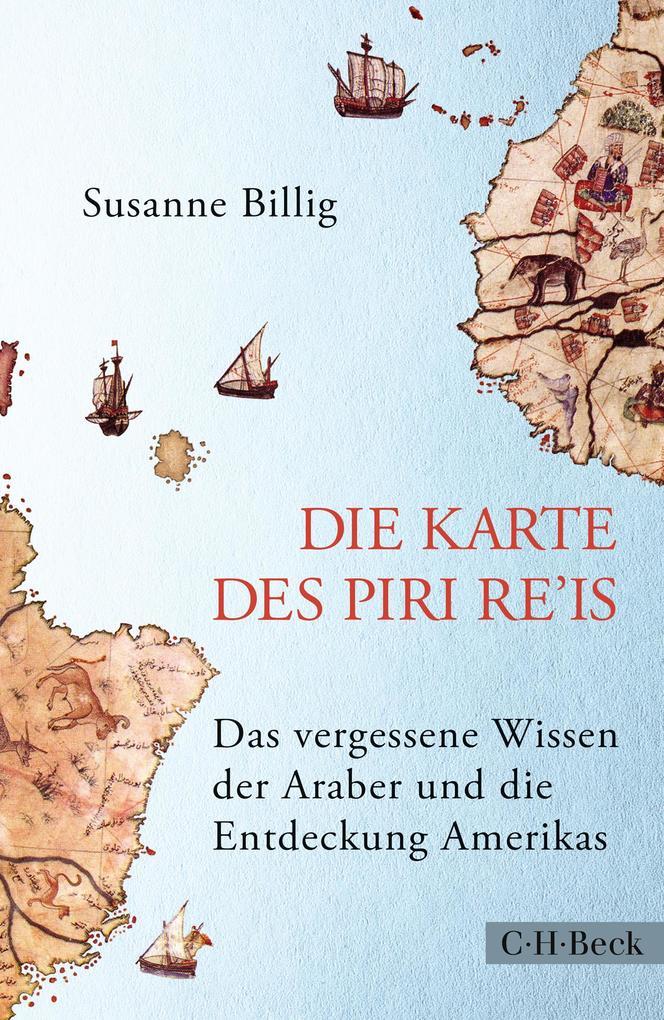 Die Karte des Piri Re'is als Buch (gebunden)