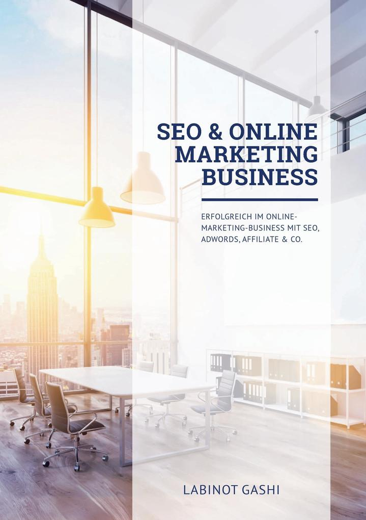 SEO & Online Marketing Business als Buch von La...