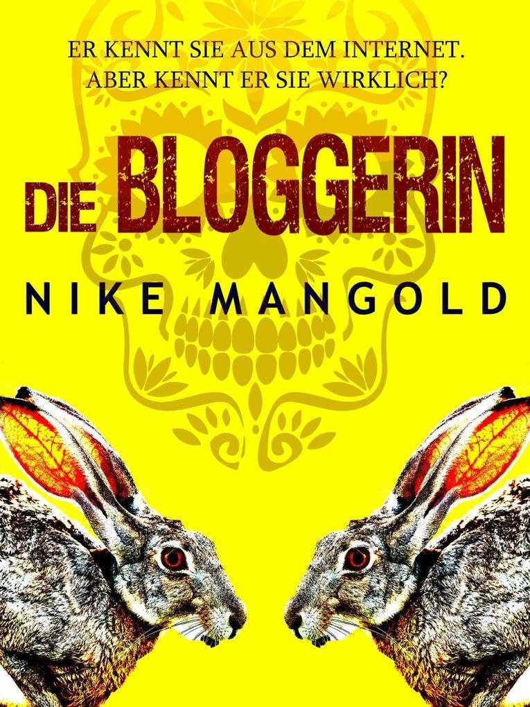 Die Bloggerin als eBook