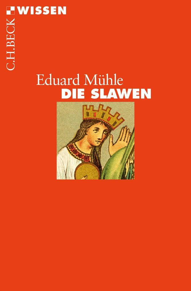 Die Slawen als Taschenbuch von Eduard Mühle