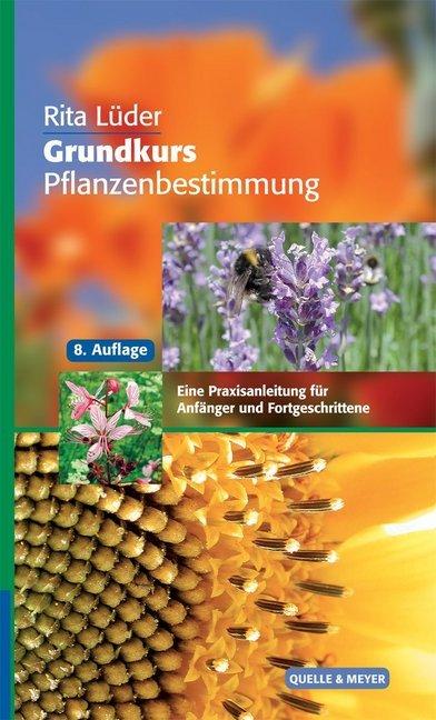 Grundkurs Pflanzenbestimmung als Buch