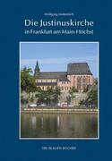 Die Justinuskirche in Frankfurt am Main - Höchst