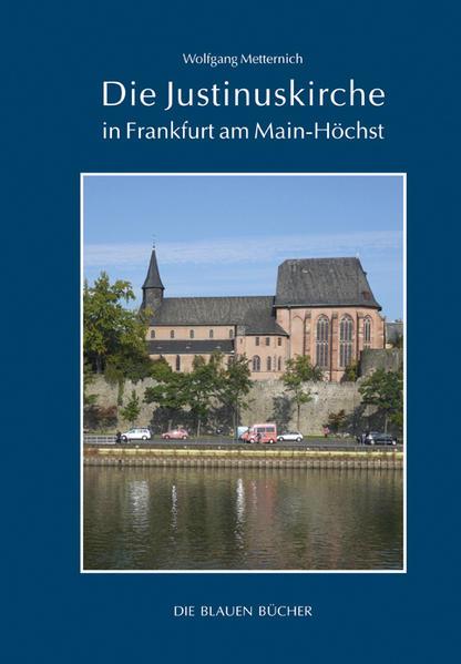 Die Justinuskirche in Frankfurt am Main - Höchst als Buch