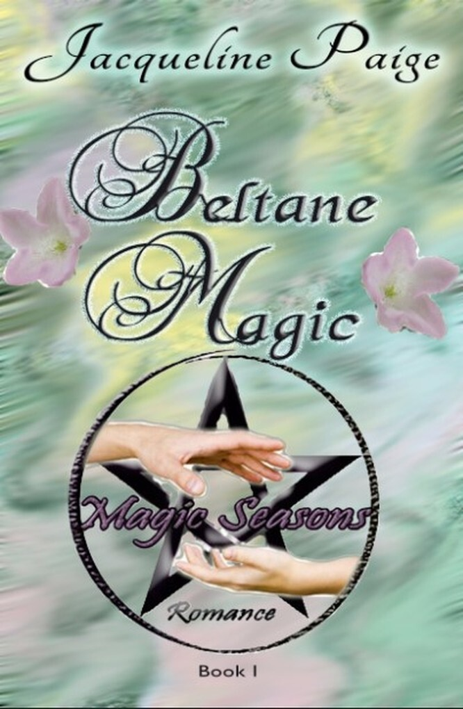 Beltane Magic Book I Magic Seasons Romance als ...