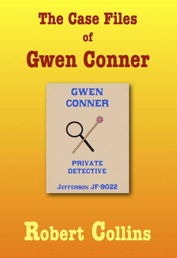 The Case Files of Gwen Conner als eBook Downloa...