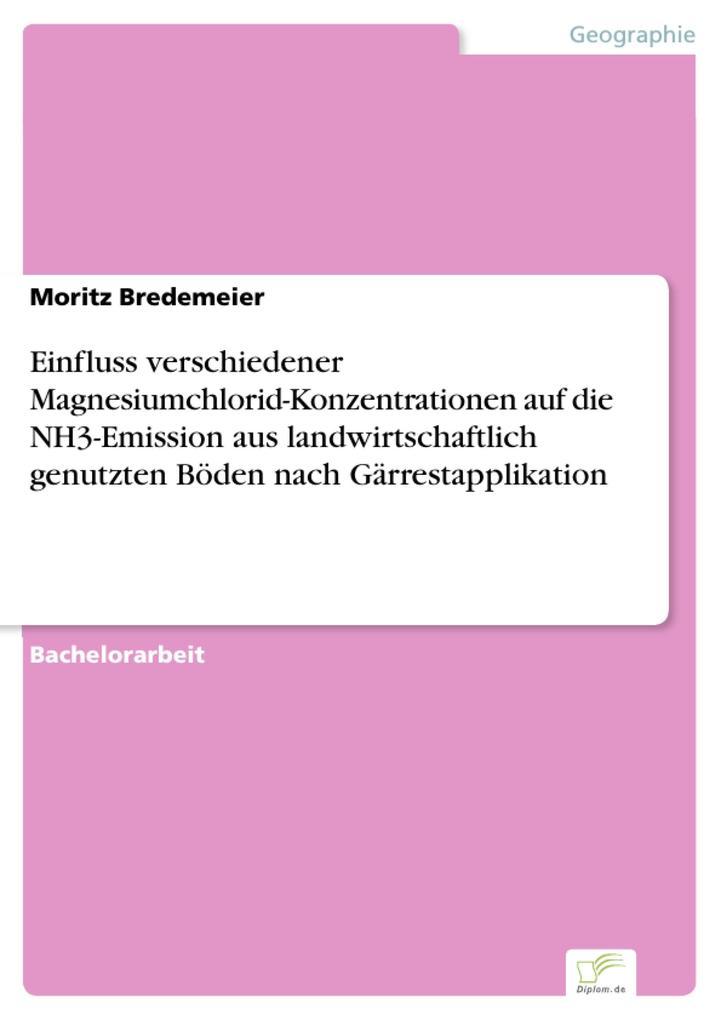 Einfluss verschiedener Magnesiumchlorid-Konzent...