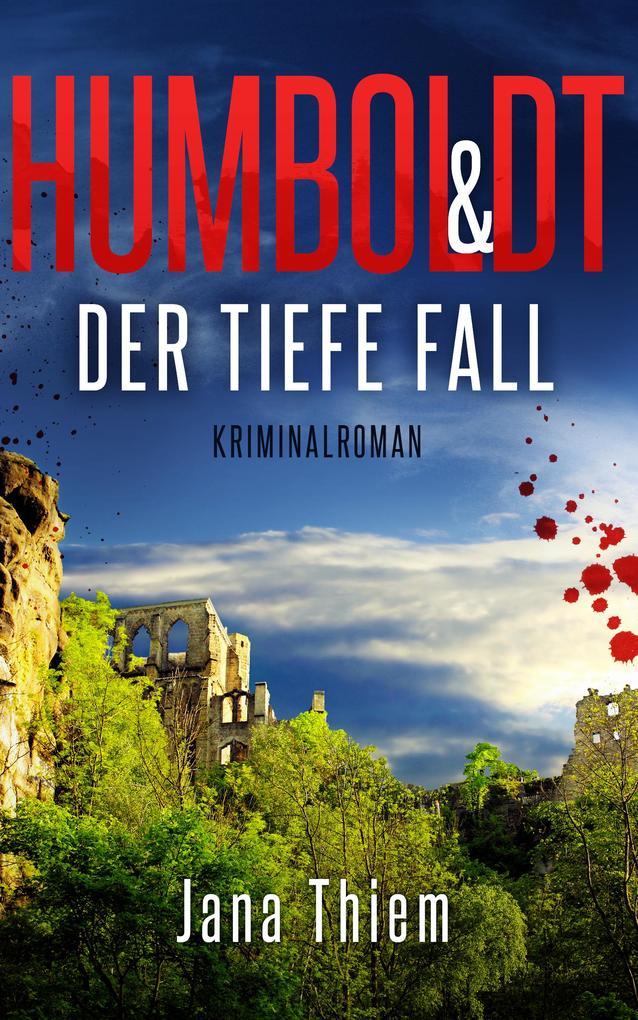 Humboldt und der tiefe Fall als eBook